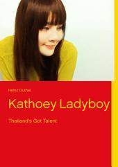 Kathoey Ladyboy: Thailand's Got Talent