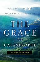 The Grace of Catastrophe PDF