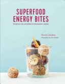 Superfood Energy Balls Bites Book PDF