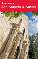 Frommer s San Antonio and Austin PDF