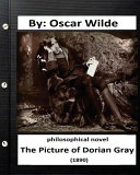The Picture of Dorian Gray (1890) Philosophical Novel (Original Version)