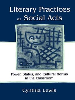 Literary Practices As Social Acts PDF