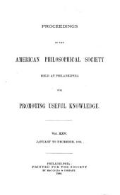 Proceedings of the American Philosophical Society: Volumes 25-26