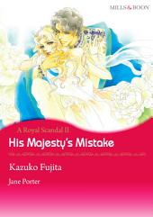 His Majesty's Mistake: Mills & Boon Comics