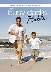 NIV, Busy Dad's Bible, Ebook: Daily Inspiration Even If You Only Have One Minute