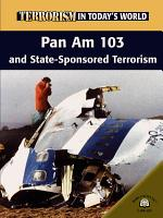 Pan Am 103 and State Sponsored Terrorism PDF