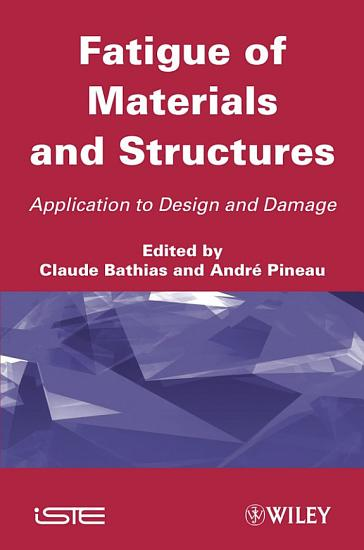 Fatigue of Materials and Structures PDF