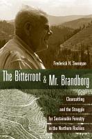 The Bitterroot and Mr  Brandborg PDF