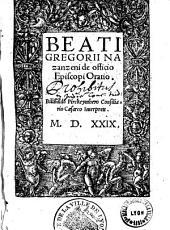 Beati Gregorii Nazanzeni [sic] de officio Episcopi Oratio. Bilibaldo Piackeymhero Consiliario Caesareo Interprete