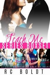 The Teach Me Series 4-book bundle: Wildest Dream, Hard To Handle, Remember When, and Laws of Attraction