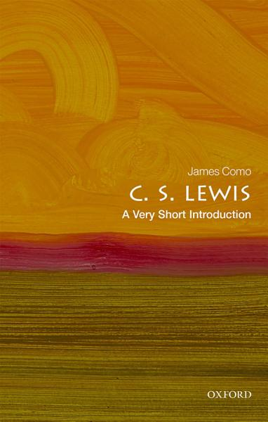 C  S  Lewis  A Very Short Introduction