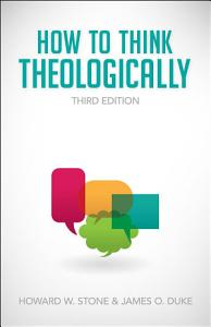 How to Think Theologically Book