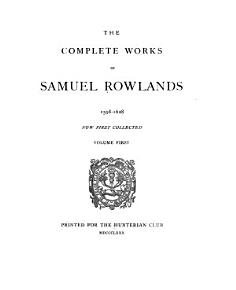 The Complete Works of Samuel Rowlands  1598 1628 PDF