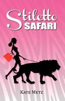 Download Stiletto Safari Book