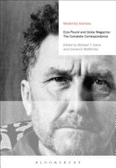 Ezra Pound and 'Globe' Magazine: The Complete Correspondence