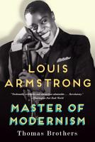 Louis Armstrong  Master of Modernism PDF