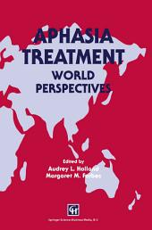 Aphasia Treatment: World Perspectives