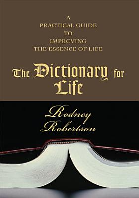 The Dictionary for Life