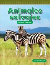 Animales Salvajes (Wild Animals) (Spanish Version) (Nivel K (Level K))