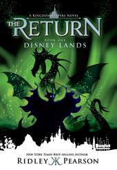 Kingdom Keepers The Return: Disney Lands: Disney Lands