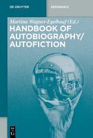 Handbook of Autobiography   Autofiction PDF
