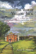 Download The Year of Yellow Jack Book