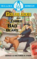 HEA vs SEA  1  Goldilocks and the Three  BAD  Bears PDF