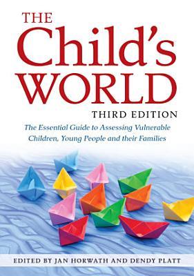 The Child s World  Third Edition