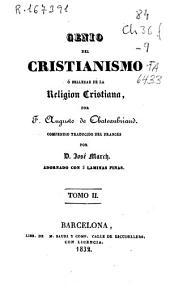 Genio del cristianismo ó Belleza de la religión cristiana: Volumen 2