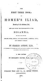 The First Three Books of Homer's Iliad, According to the Ordinary Text
