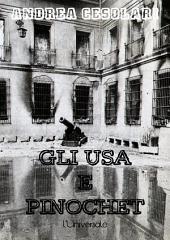 Gli USA e Pinochet: i rapporti tra i servizi segreti americani e il dittatore cileno