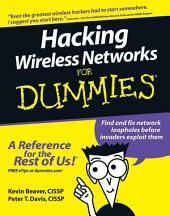 Hacking Wireless Networks For Dummies: Ultimate Book