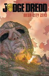 Judge Dredd: Mega-City Zero, Vol. 1