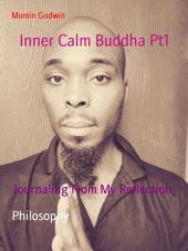 Inner Calm Buddha Pt1: My Chakra Journal