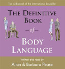 The Definitive Book of Body Language Book