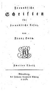 Freundliche Schriften für freundliche Lesen: Band 2