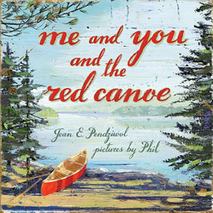 Me and You and the Red Canoe PDF