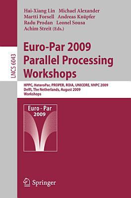 Euro Par 2009  Parallel Processing   Workshops