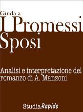 Guida ai Promessi Sposi: Analisi e interpretazione del romanzo di A. Manzoni