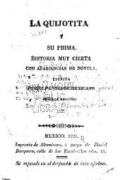 La Quijotita y su prima: historia muy cierta con apariencias de novela, Volúmenes 1-2