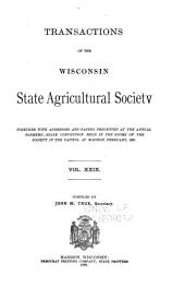 Transactions of the Wisconsin State Agricultural Society: Volume 29