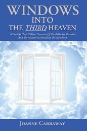Windows into the Third Heaven