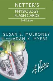 Netter's Physiology Flash Cards E-Book: Edition 2