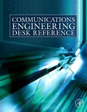 Communications Engineering Desk Reference