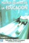 Nuevos desafios de la educación. Tomo II