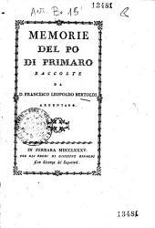 Memorie del Po di Primaro raccolte da d. Francesco Leopoldo Bertoldi argentano