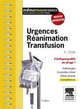 Urgences - Réanimation - Transfusion: L'indispensable en stage, Édition 2