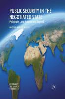 Public Security in the Negotiated State PDF