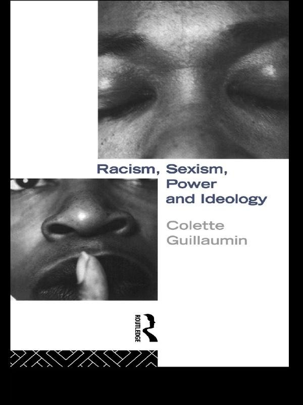 Racism, Sexism, Power and Ideology