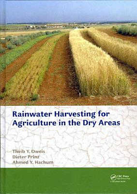 Rainwater Harvesting for Agriculture in the Dry Areas PDF